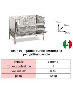 Gabbia rurale smontabile per galline ovaiole. Dimensioni cm 97 x cm 75 x altezza cm 78. Prodotto made in Italy.