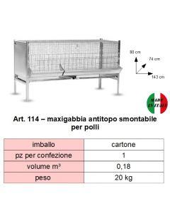 Maxigabbia antitopo smontabile per polli. Dimensioni cm 143 x cm 74 x altezza cm 80. Prodotto made in Italy.