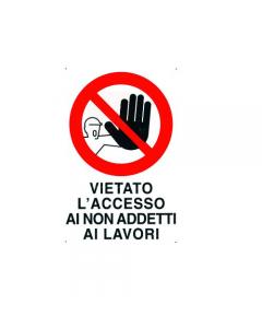 Stamplast cartello segnaletico vietato l'ingresso ai non addetti ai lavori formato mm 300 x 200 in pvc